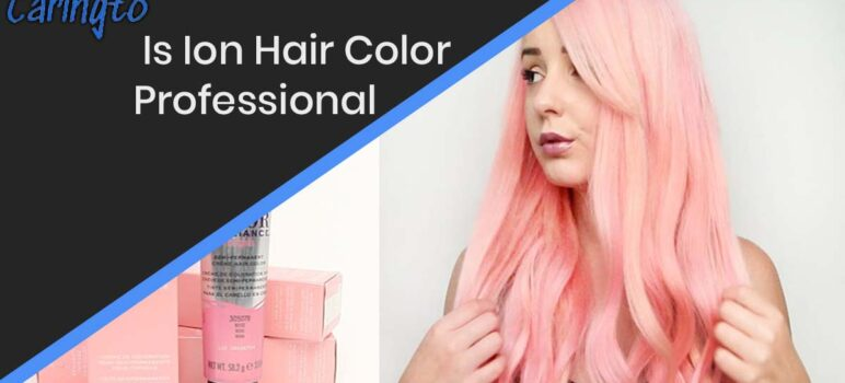 Is Ion Hair Color Professional?